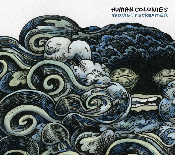 copertina del disco degli Human Colonies - Midnight Screamer